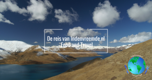 De reis van Indenvreemde.nl - Food and Travel, oktober 2017